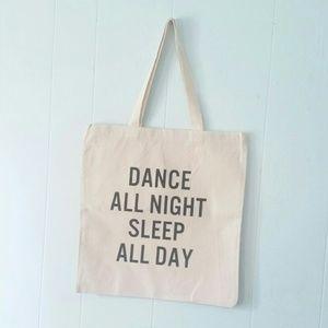 Handbags - Tote Bag Dance All Night Sleep Day canvas beach